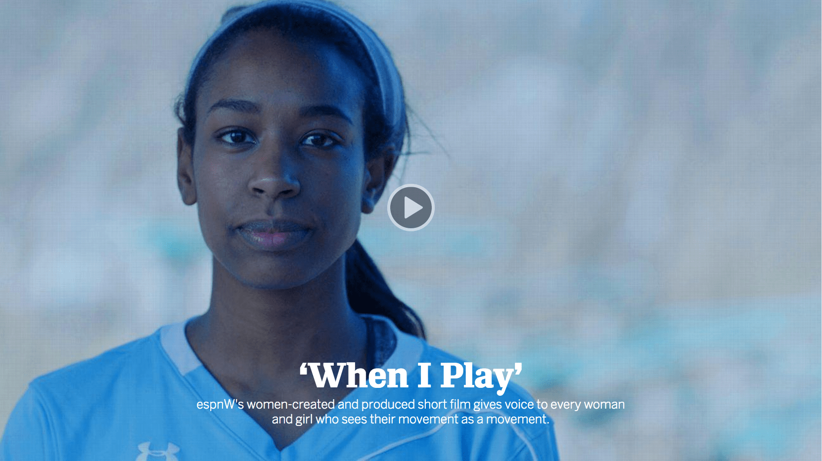 When I Play - Watch it on ESPNW